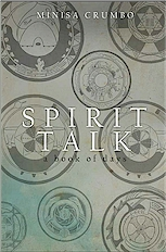 Spirit Talk: a book of days, by Minisa Crumbo